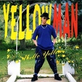 Mello Yellow by Yellowman