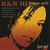 R & B Hits Reggae Style by Pam Hall