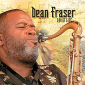 Sax Of Life by Dean Fraser
