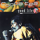Good Life by Cocoa Tea