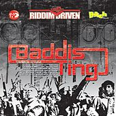 Riddim Driven: Baddis Ting by Various Artists