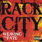 Rack City by Weaving The Fate
