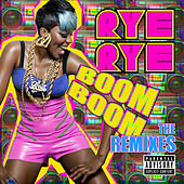 Boom Boom - The Remixes by Rye Rye
