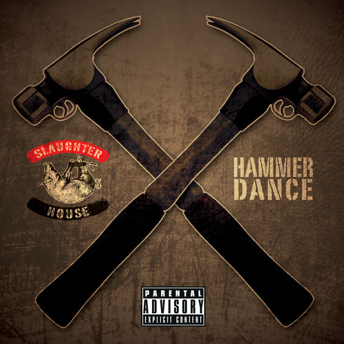 Hammer Dance by Slaughterhouse