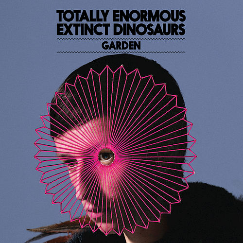 Garden by Totally Enormous Extinct Dinosaurs