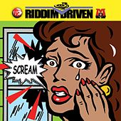 Riddim Driven: Scream von Various Artists