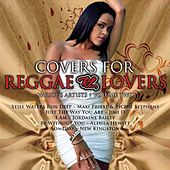 Covers For Reggae Lovers Vol. 2 by Various Artists