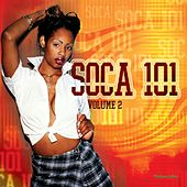 Soca 101 Vol.2 by Various Artists