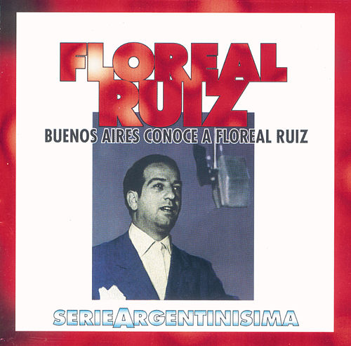 Buenos Aires Conoce A Floreal Ruiz - Serie Argentinisima von Floreal Ruiz