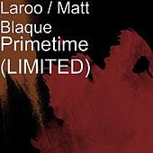 Primetime (LIMITED Ep) by Laroo