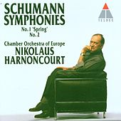 Schumann : Symphonies Nos 1 'Spring' & 2 by Nikolaus Harnoncourt