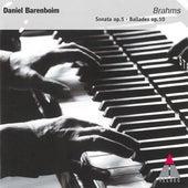 Brahms : 4 Ballades op.10 & Piano Sonata op.5 in F minor - Elatus by Daniel Barenboim