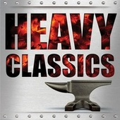 Heavy Classics by Various Artists