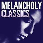 Melancholy Classics von Various Artists