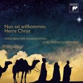 Nun sei willkommen, Herre Christ von Windsbacher Knabenchor