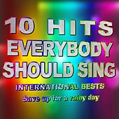 10 Hits Everybody Should Sing (International Bests) by R Master