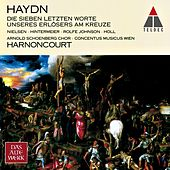 Haydn : The Seven Last Words of Christ on the Cross by Nikolaus Harnoncourt