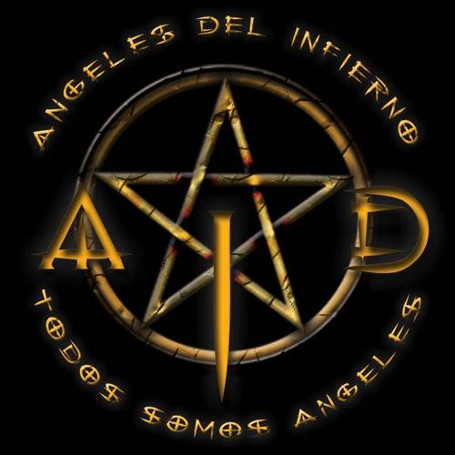 Todos somos angeles by Ángeles del Infierno