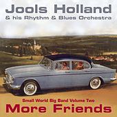 Jools Holland - More Friends - Small World Big Band Volume Two by Various Artists