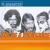 Gigantes by Secos & Molhados