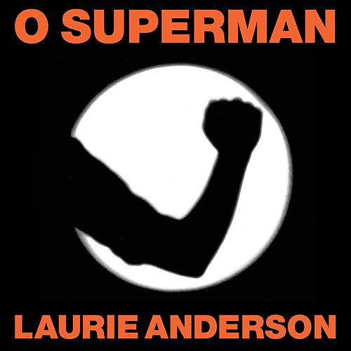 O Superman von Laurie Anderson