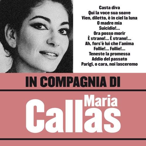In compagnia di Maria Callas von Various Artists