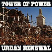 Urban Renewal by Tower of Power