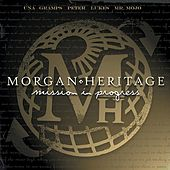 Mission In Progress by Morgan Heritage