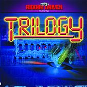 Riddim Driven: Trilogy by Various Artists