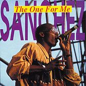 The One For Me by Sanchez