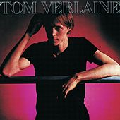 Tom Verlaine by Tom Verlaine