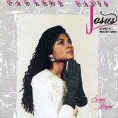 Jesus Is Only A Prayer Away by Carlene Davis