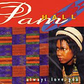 Always Love You by Pam Hall
