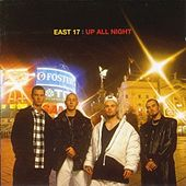 Up All Night by East 17