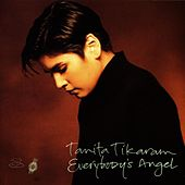 Everybody's Angel by Tanita Tikaram