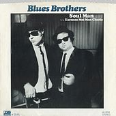 Soul Man / Excusez Moi Mon Cherie [Digital 45] von Blues Brothers