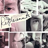 Don't You Know Who I Think I Was?: The Best Of The Replacements [w/interactive booklet] von The Replacements
