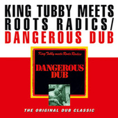 Dangerous Dub by King Tubby