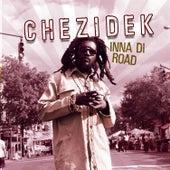 Inna Di Road by Chezidek