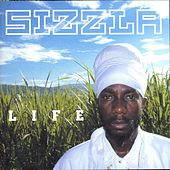 Life by Sizzla