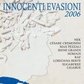 Innocenti Evasioni 2006 von Various Artists