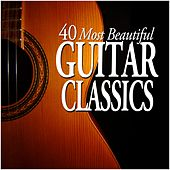 40 Most Beautiful Guitar Classics by Various Artists