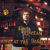 Live At The Bedford by Ed Sheeran