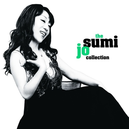 Sumi Jo Collection von Sumi Jo
