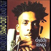 Stand Out by Daddy Rings