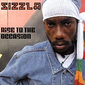 Rise To The Occasion by Sizzla