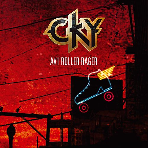 A#1 Roller Rager von CKY