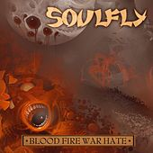 Blood Fire War Hate Digital Tour EP von Soulfly