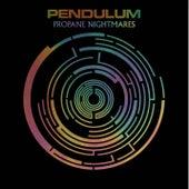 Propane Nightmares von Pendulum