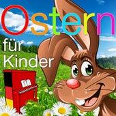 Ostern für Kinder - Die schönsten Oster Lieder by Kinder Lieder